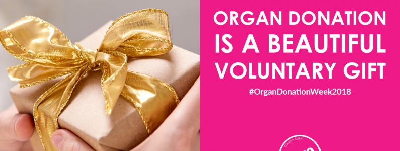 Organ donation is a beautiful voluntary gift